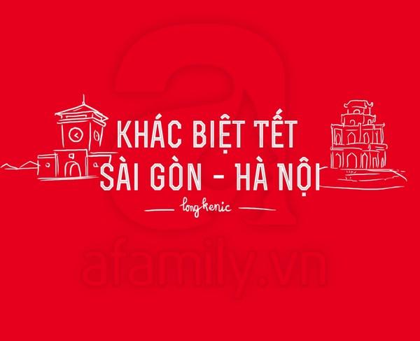 Khám phá những điểm khác biệt giữa ngày Tết ở Sài Gòn - Hà Nội 1